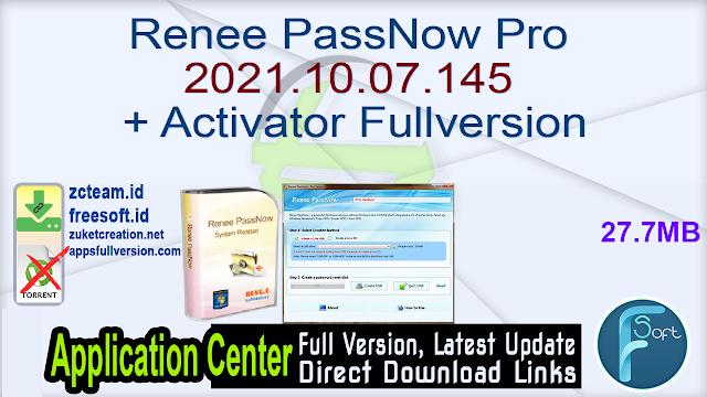 Renee PassNow Pro 2021.10.07.145 + Activator Fullversion