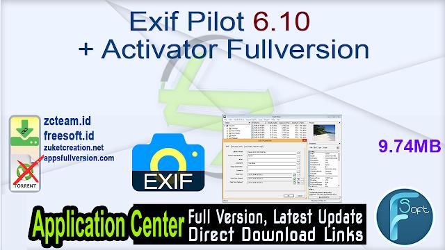 Exif Pilot 6.10 + Activator Fullversion