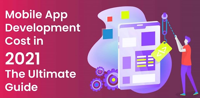 The Ultimate Guide to Mobile App Development in 2021
