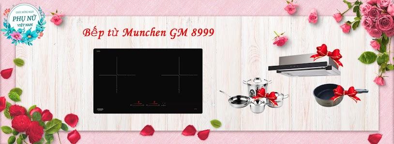 Bếp từ Munchen GM 8999 ưu đãi giảm giá đặc biệt nhân ngày 20/10