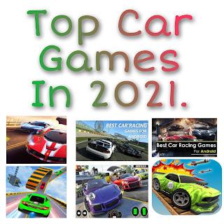 Top Car Games In 2021.