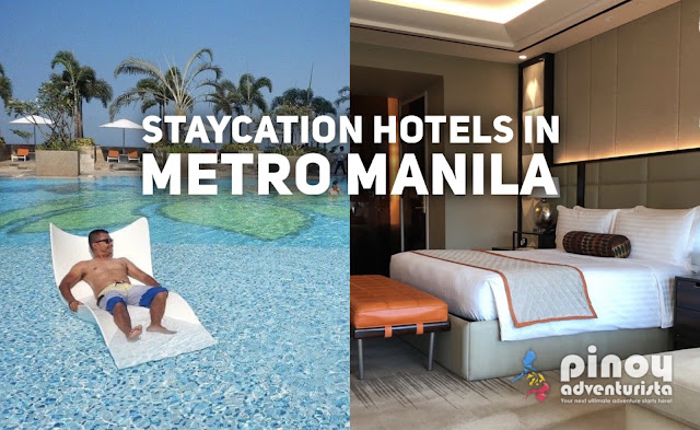 31 Staycation Hotels in Metro Manila (NCR) for Leisure Purposes under Alert Level 3