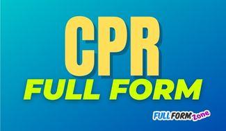 CPR Full Form