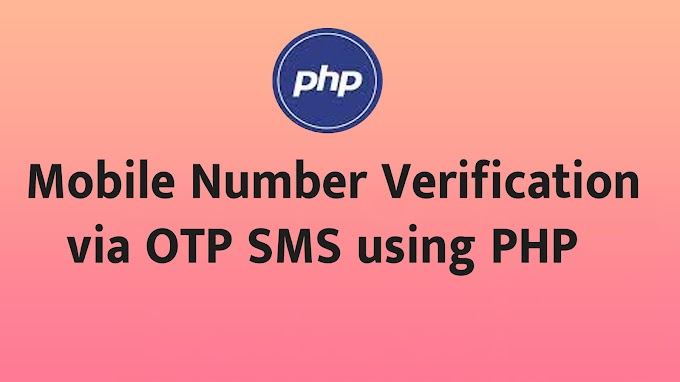 Mobile Number Verification via OTP SMS using PHP