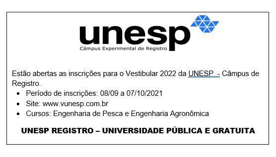 Estão abertas as inscrições para o Vestibular 2022 da UNESP  - Câmpus de Registro-SP