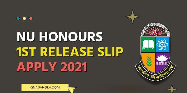 NU Honours 1st Release Slip Apply 2021