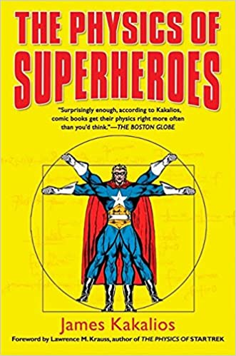 The Physics of Superheroes pdf free download