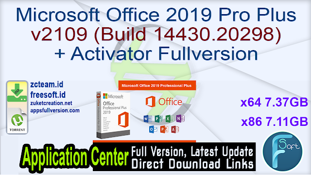 Microsoft Office 2019 Pro Plus v2109 (Build 14430.20298) + Activator Fullversion