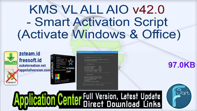 KMS VL ALL AIO v42.0 – Smart Activation Script (Activate Windows & Office)