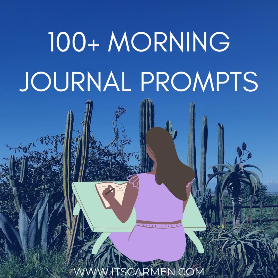 100+ Morning Journal Prompts Carmen Varner lifestyle blogger food travel San Diego