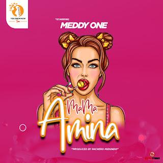 AUDIO | Meddy One - Mama Amina (Mp3) Download