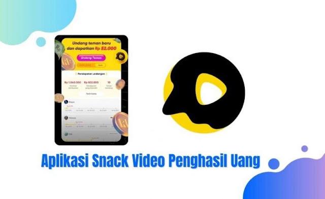 Snack Video Penghasil Uang