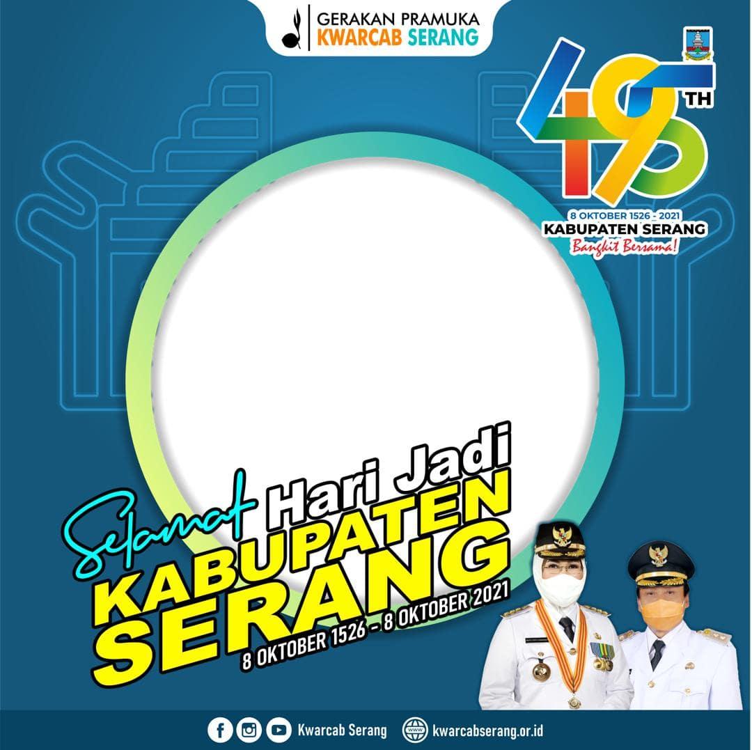 Download Template Frame Bingkai Twibbon Peringatan Ulang Tahun Kabupaten Serang 2021