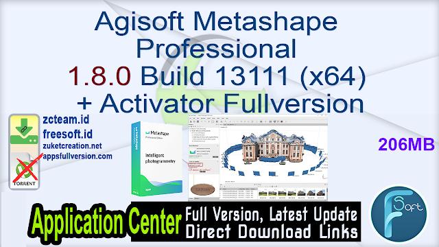 Agisoft Metashape Professional 1.8.0 Build 13111 (x64) + Activator Fullversion