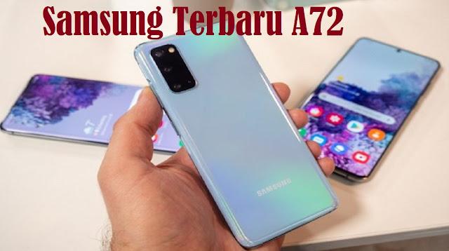 Samsung Terbaru A72
