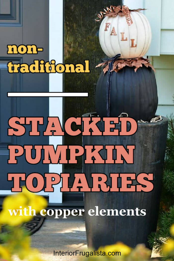 A non-traditional twist for making stacked pumpkin topiaries for fall with painted faux pumpkins and unique copper elements to flank your front door.  #stackedpumpkins #pumpkintopiarydiy #pumpkincraft