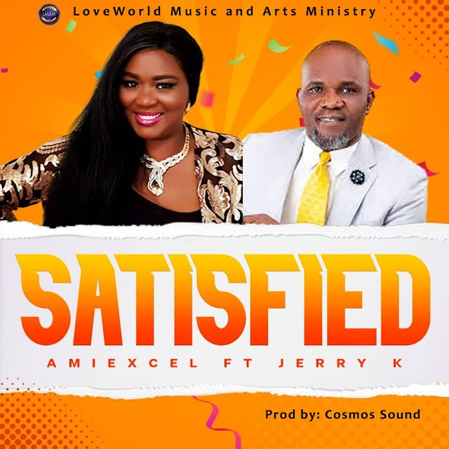 Music: Amiexcel – Satisfied ft Jerry K