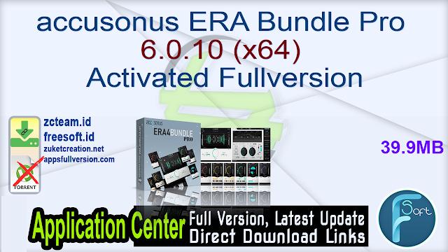 accusonus ERA Bundle Pro 6.0.10 (x64) Activated Fullversion