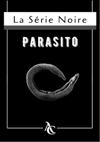 la série noire Parasitologie