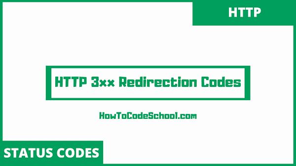 HTTP 3xx Codes