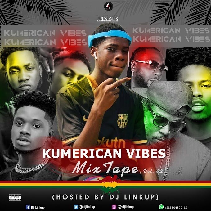 Kumerican Vibes Mixtape Vol. 2 (Hosted By Dj Linkup)
