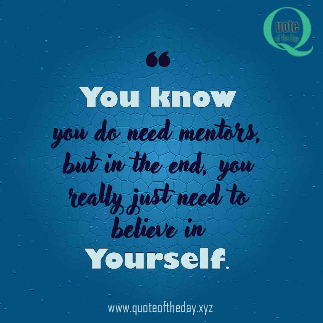 Quotes for Believe in yourself