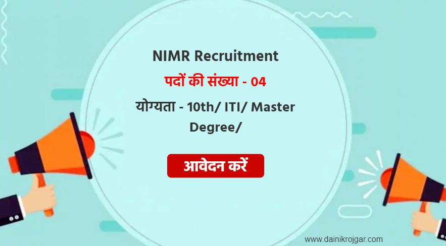 NIMR Assistant, Technician 04 Posts