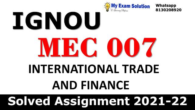 MEC 007 Solved Assignment 2021-22