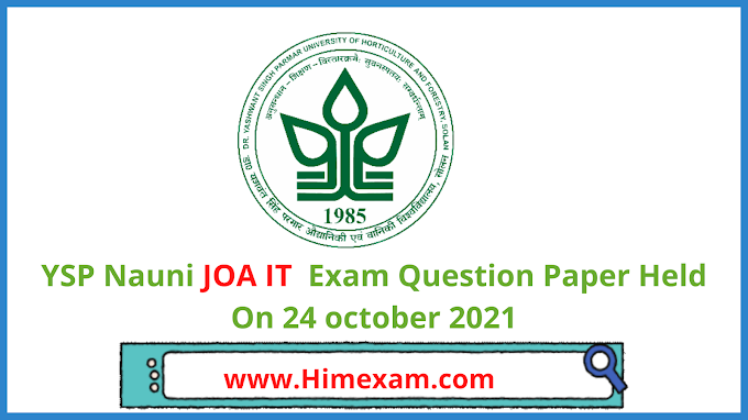 YSP Nauni JOA IT  Exam Question Paper Held On 24 october 2021