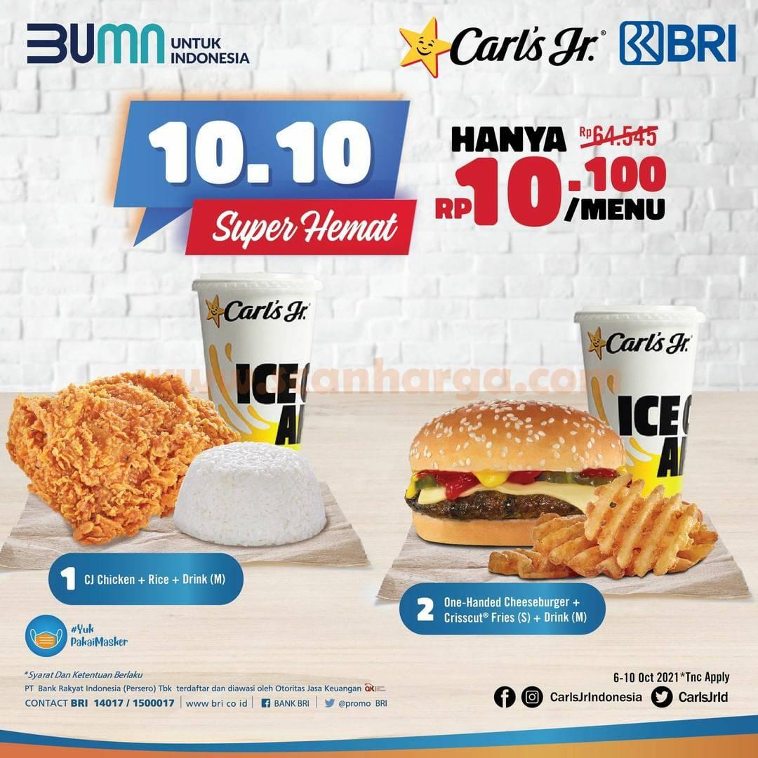 CARLS JR Promo Paket 10.10 Super Hemat hanya Rp. 10.000 /menu