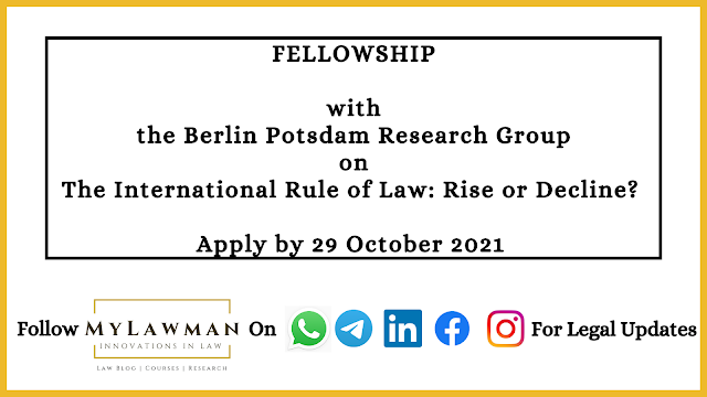 [Fellowship] Fellowship with the Berlin Potsdam Research Group on The International Rule of Law: Rise or Decline? [Apply by 29 October 2021]