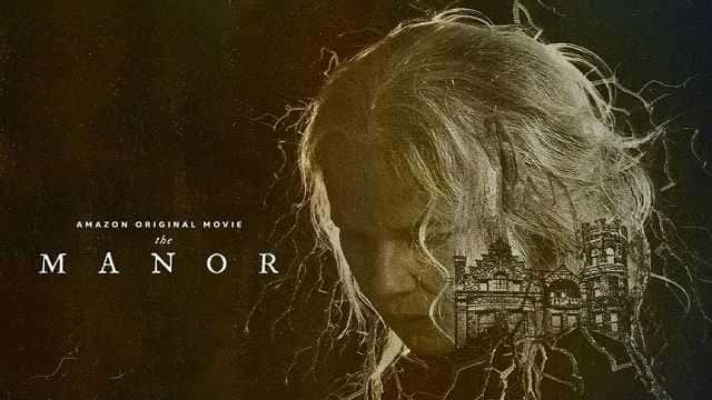 The Manor Full Movie