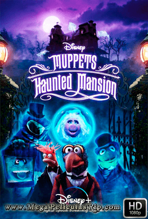 Muppets Haunted Mansion: La Mansion Hechizada [1080p] [Latino-Ingles] [MEGA]