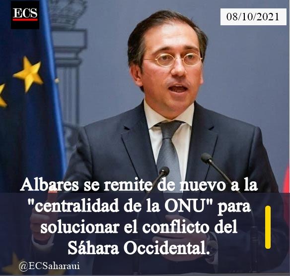 """Albares se remite de nuevo a la """"centralidad de la ONU"""" para solucionar el conflicto del Sáhara Occidental."""