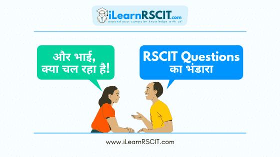 RSCIT Questions ka Bhandara