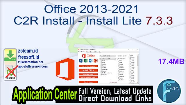 Office 2013-2021 C2R Install – Install Lite 7.3.3