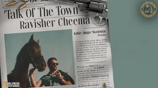 Talk Of The Town | Ravisher Cheema | Kulbir Jhinjer