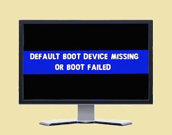 Fix Default Boot Device Missing or Boot Failed