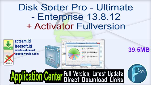 Disk Sorter Pro – Ultimate – Enterprise 13.8.12 + Activator Fullversion