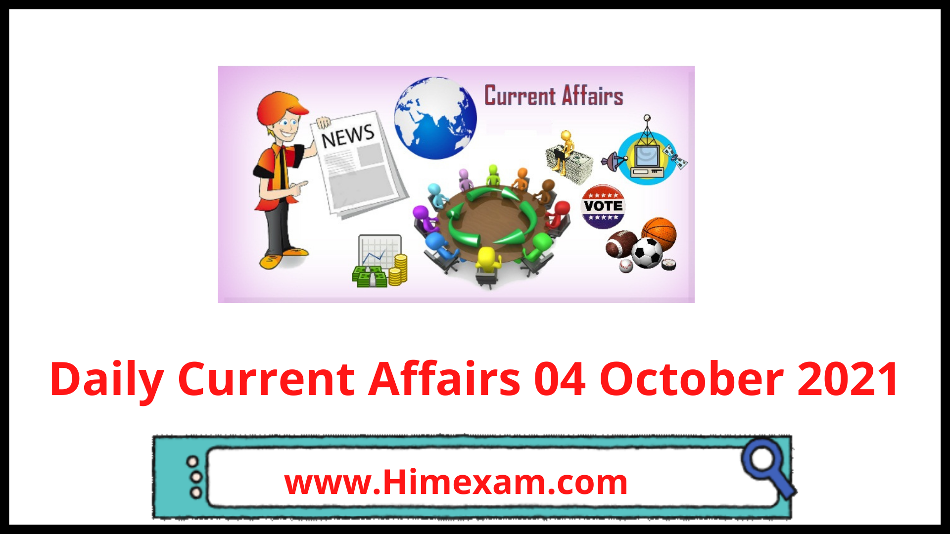 Daily Current Affairs 04 October 2021