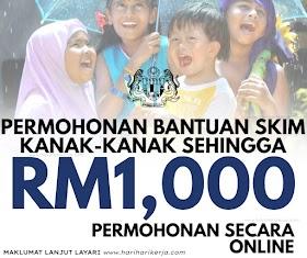 Permohonan Bantuan Skim Kanak-Kanak Sehingga RM1,000 Permohonan Secara Online
