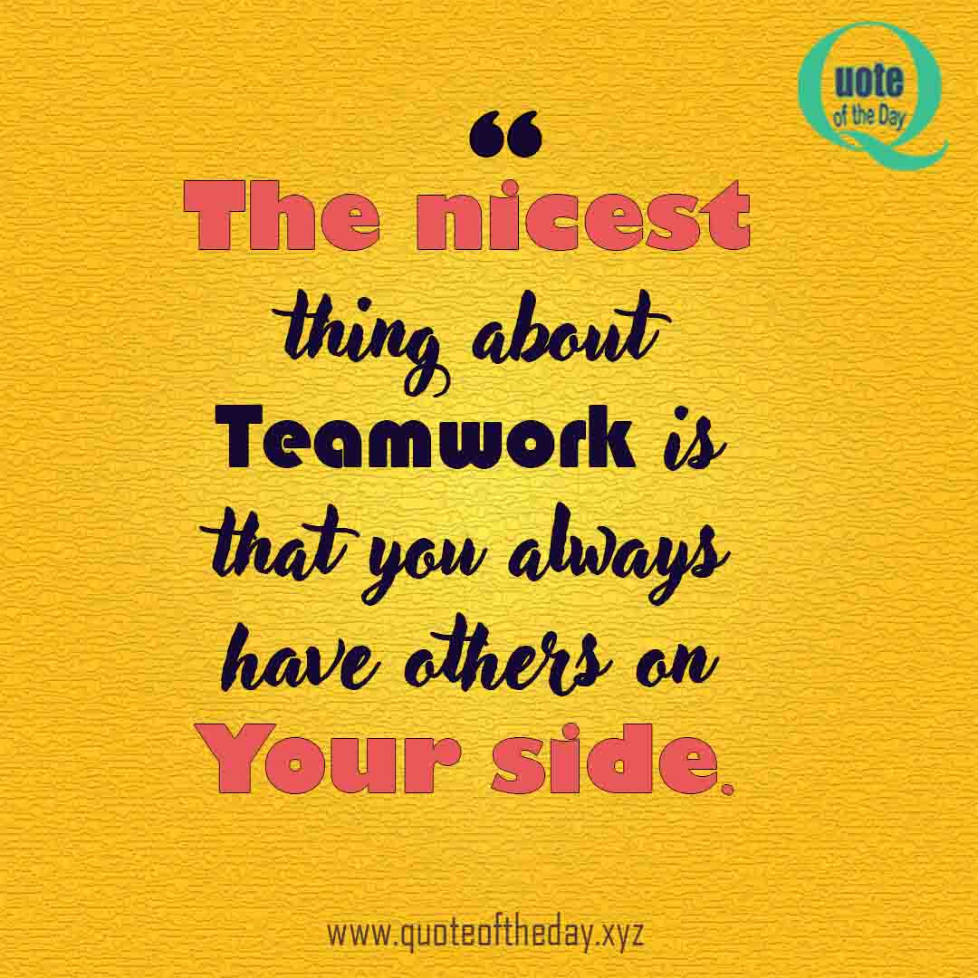 Teamwork and Respect quotes