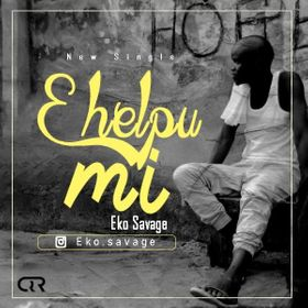 [MUSIC]  Eko Savage – E Helpu Mi