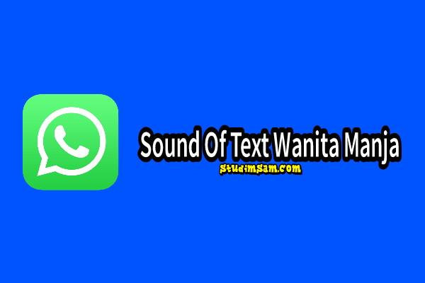 sound of text wanita manja