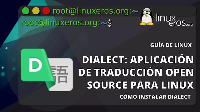 Dialect: aplicación de traducción de código abierto para Linux