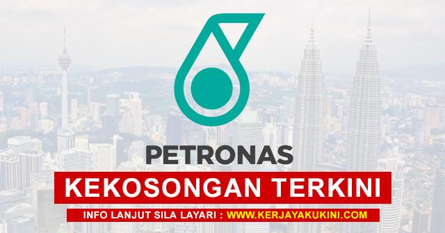 PETRONAS Buka Pengambilan Kekosongan Jawatan Terkini Seluruh Malaysia ~ Minima SPM Layak Memohon!
