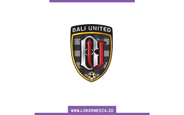 Lowongan Kerja Magang Bali United September 2021