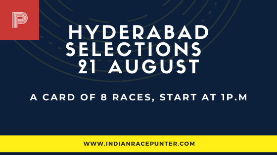 Hyderabad Race Selections 21 August