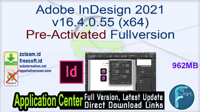 Adobe InDesign 2021 v16.4.0.55 (x64) Pre-Activated Fullversion