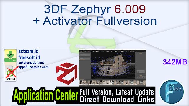 3DF Zephyr 6.009 + Activator Fullversion